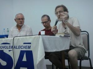 A partir da direita: Alejandro Itzik, Mauro Band e Bernardo Sorj